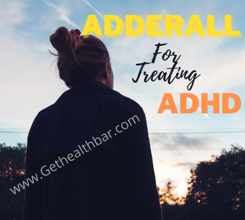 Adderall Treat ADHD